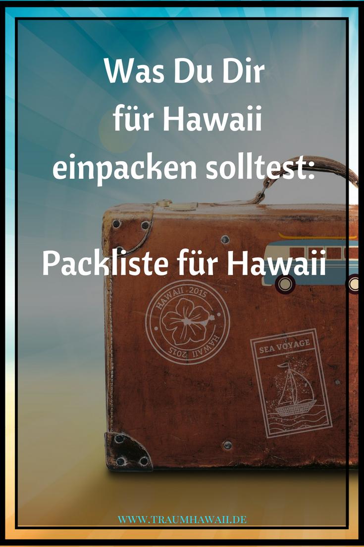 Nach diesem Artikel wird Deine Angst nicht mehr so groß sein, dass Du etwas vergessen hast und Du kannst Deine Traumreise nach Hawaii aus vollen Zügen von Anfang an genießen.  Packliste für Hawaii  #traumhawaii  www.traumhawaii.de #alohaparty