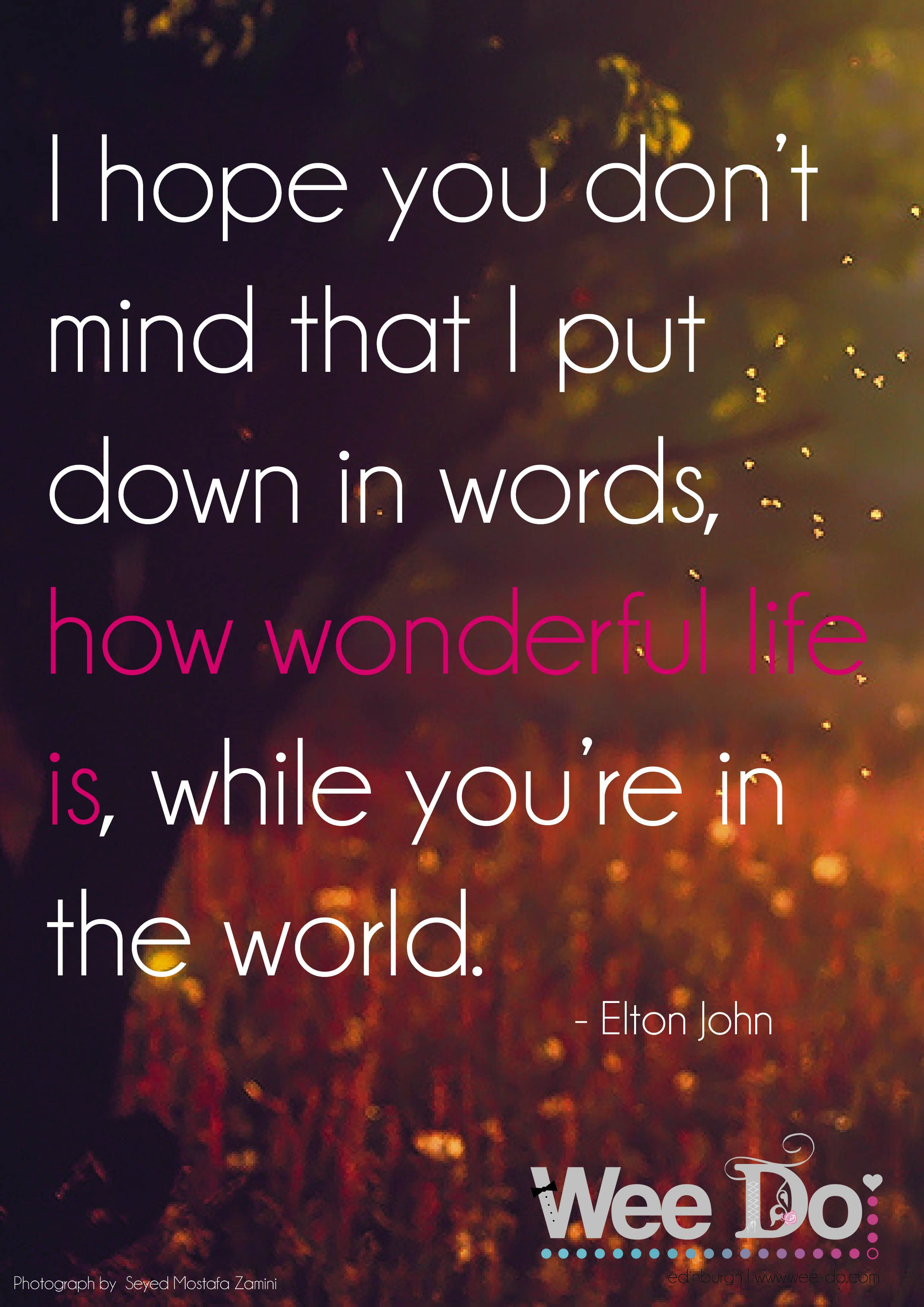 Elton John Love Quotes From Songs Love Quotes Song Quotes Elton John Quotes