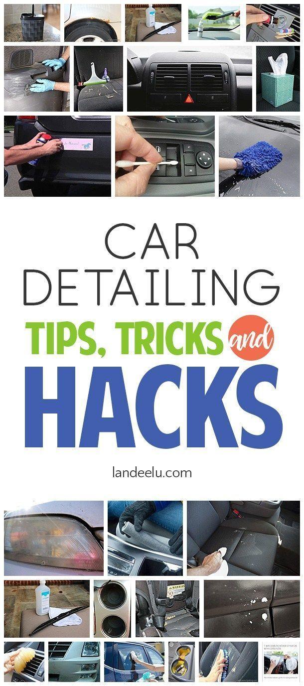 Car Detailing Hacks, Tips and Tricks - landeelu.com