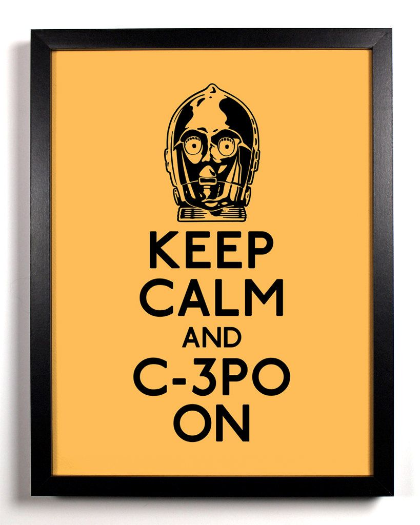 star wars, c3po, movies, film, pop culture, keep calm, wall art ...