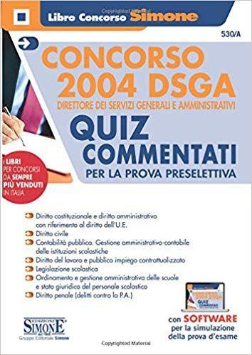 Scarica E Leggi Online Concorso 2004 Dsga Direttore Dei Servizi Generali E Amministrativi Quiz Com Goodreads I Am Awesome Book Lovers