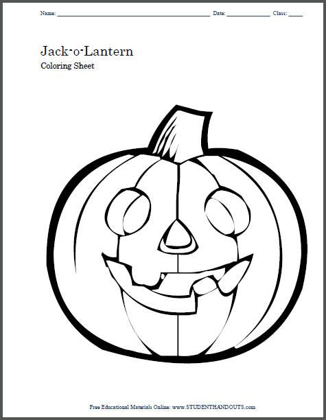 Jack O Lantern Coloring Sheet Student Handouts Halloween Coloring Pages Halloween Coloring Coloring Pages