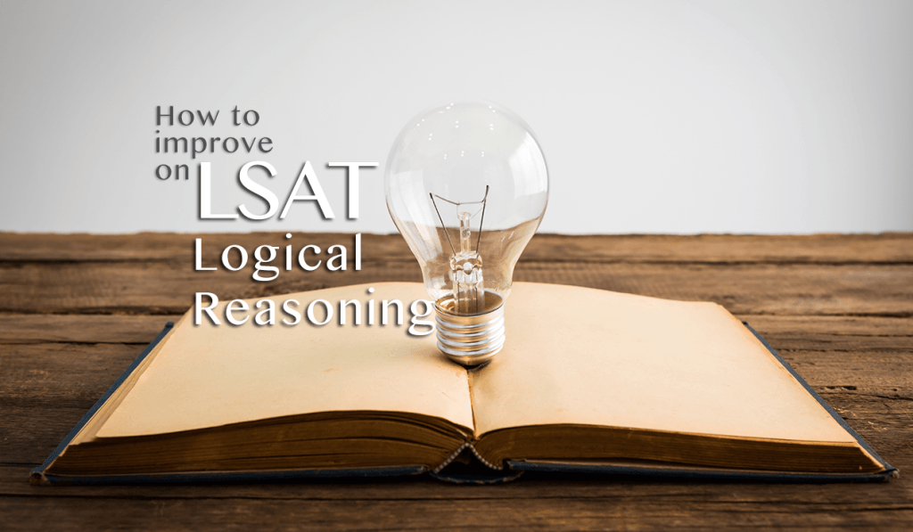 Improve Your LSAT Logical Reasoning Score LawSchooli
