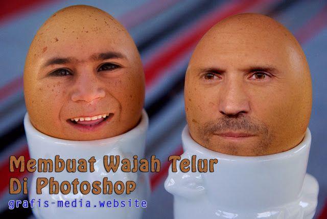 Cara Edit Foto Lucu Kepala Telur Dengan Photoshop Foto Lucu Photoshop Lucu