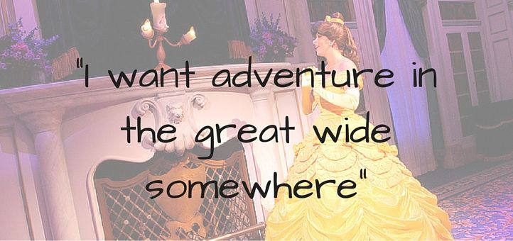 'I want adventure in the great wide somewhere.'