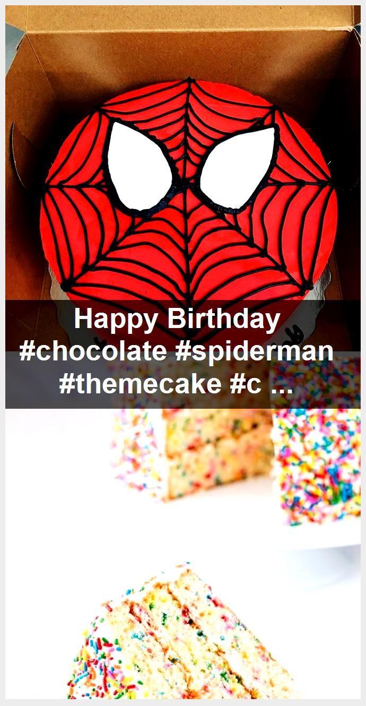 Happy Birthday #chocolate #spiderman #themecake #celebrate #happybirthday,  #birthday #celebrate #chocolate #happy #happybirthday #Spiderman #themecake