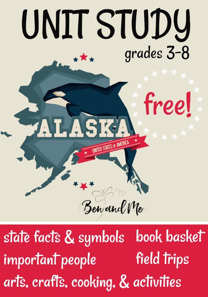 Free Alaska Unit Study For Grades 3 8 Unit Studies Homeschool And