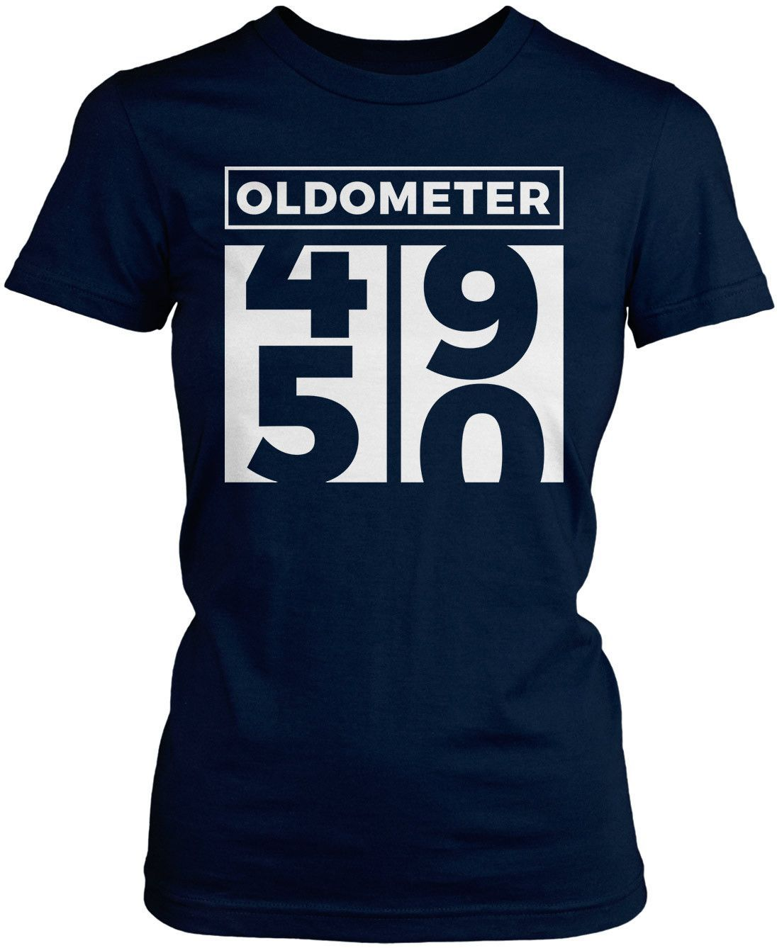 199a64ed70 Oldometer - Turning 50 Almost fifty? Then this is the perfect t-shirt for  you. Get yours now! Premium &Women's Fit T-Shirt Made from 100% pre-shrunk  cotton ...