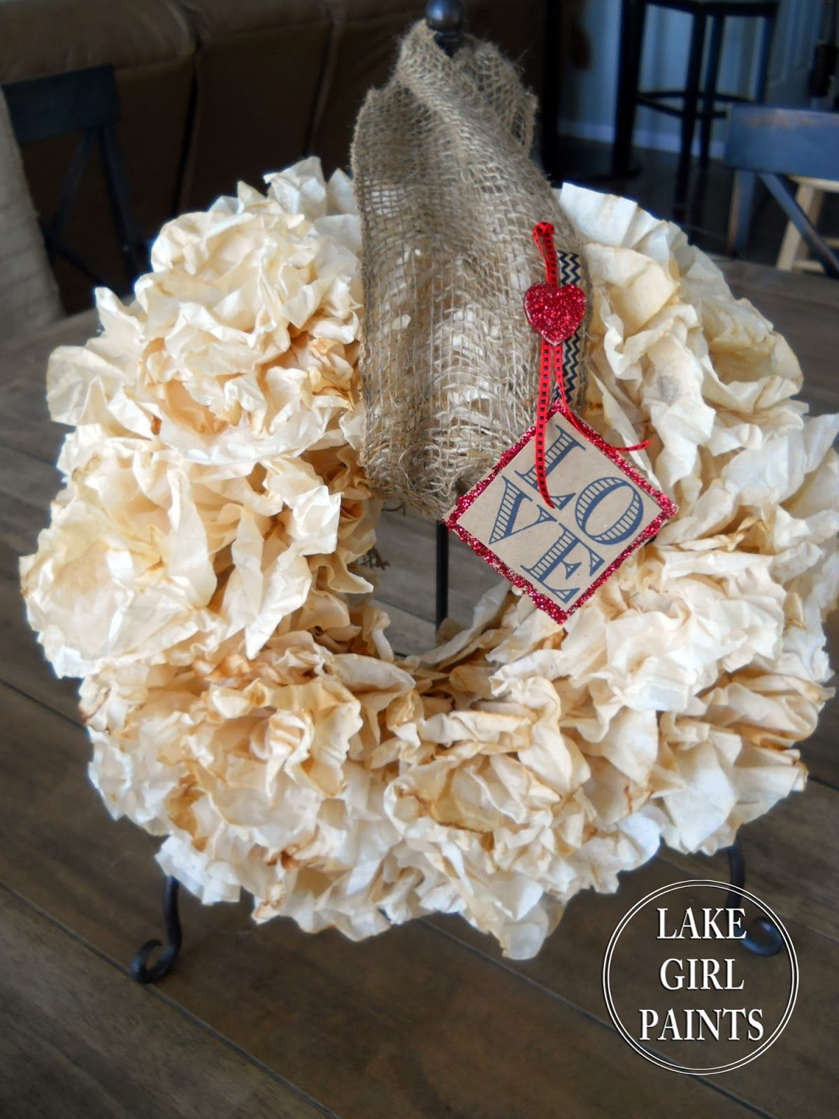 Lake Girl Paints: Super Cheap Wreath Form - Coffee Filter Wreath