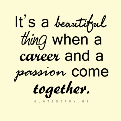 It S A Beautiful Thing Love My Job Quotes Passion Quotes Blessing Words