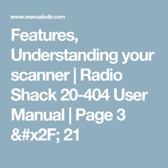 Features, Understanding your scanner | Radio Shack 20-404 User