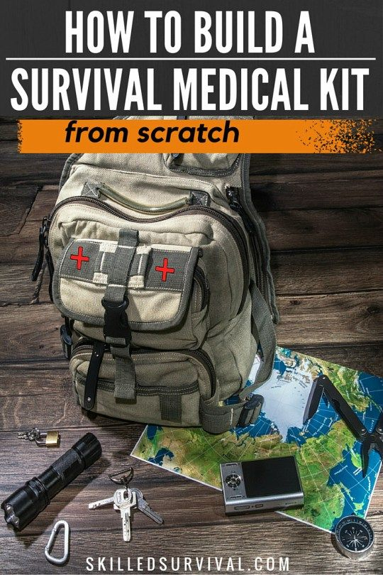 How To Build The Ultimate Emergency Survival Medical Kit Survie Sac A Dos Tactique Sac Tactique