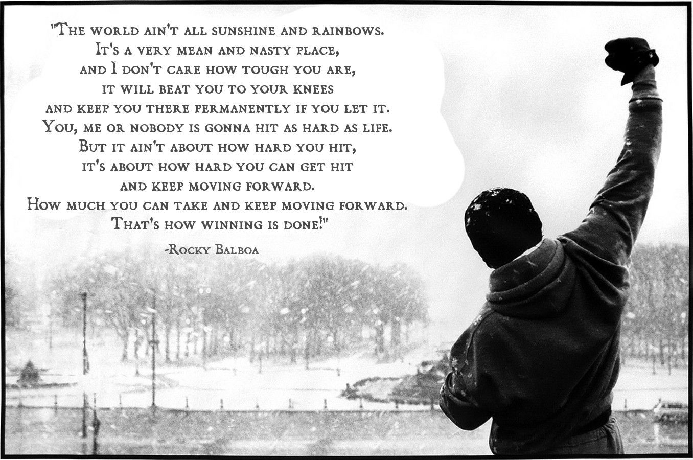 The World Ain T All Sunshine And Rainbows Rocky Balboa 1356x900 Rocky Balboa Quotes Rocky Quotes Motivational Quote Posters