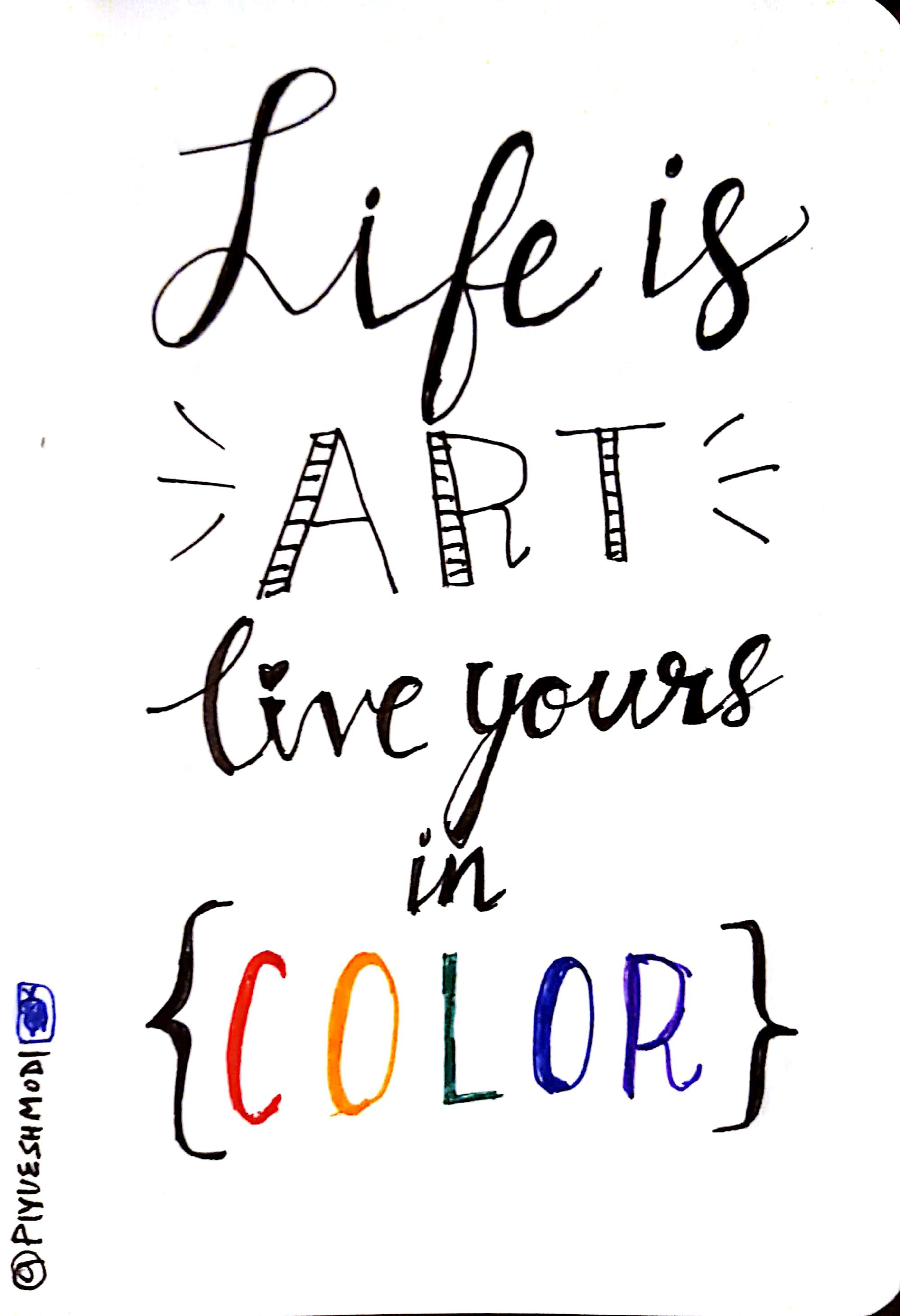 Life is ART. Live yours in COLOR