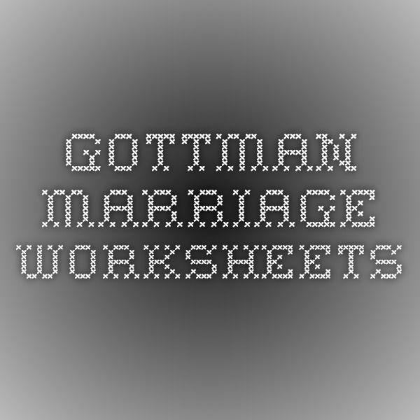 Gottman Marriage Worksheets Counseling Stuff
