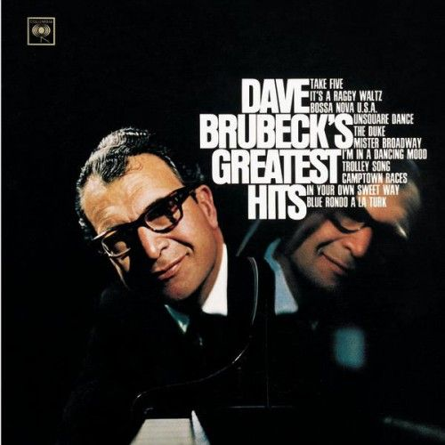 Dave Brubeck Best Ever Albums Dave Brubeck Jazz Songs Songs