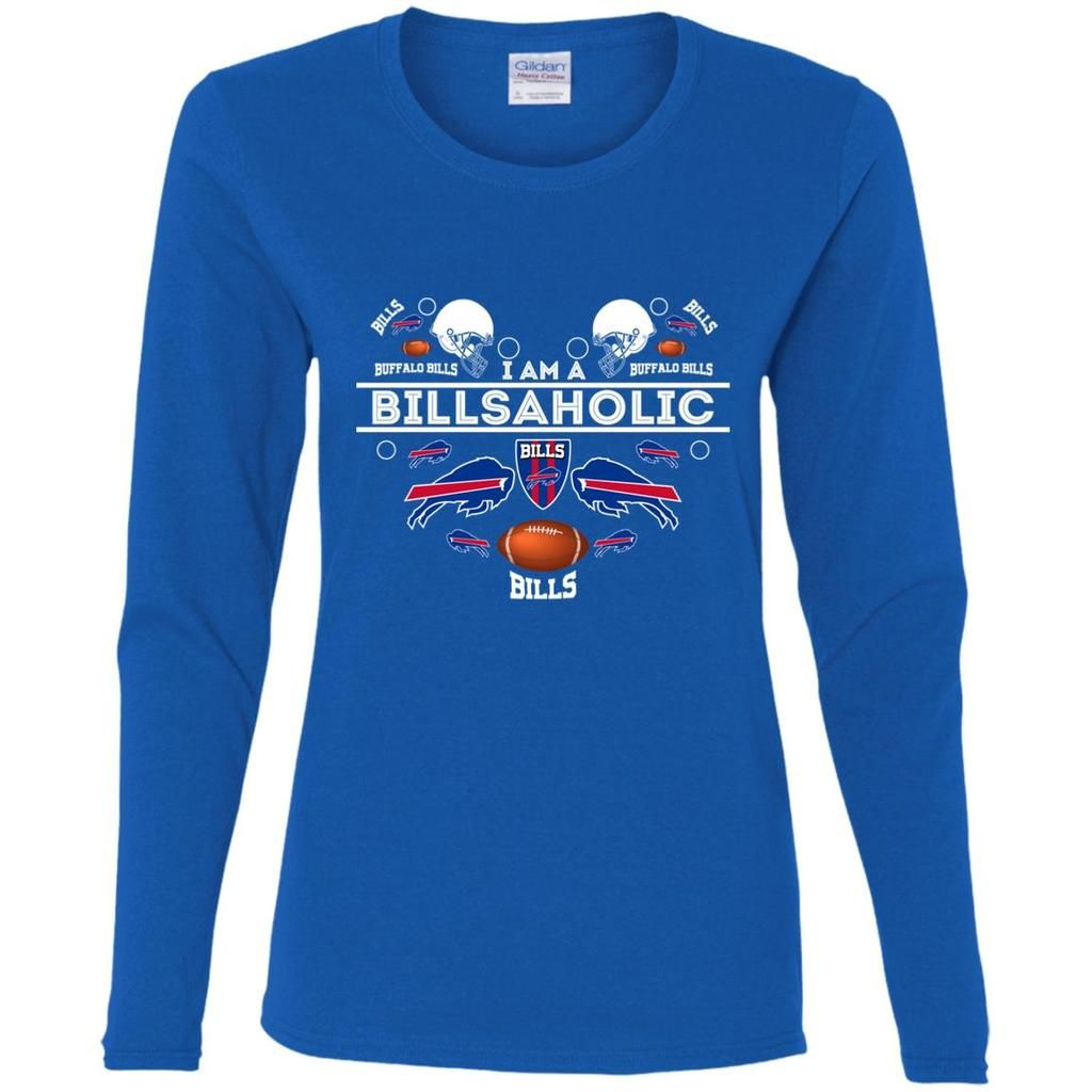 I Am A Billsaholic Buffalo Bills T Shirts Long Sleeve Tshirt Men Women Long Sleeve Cool Shirts