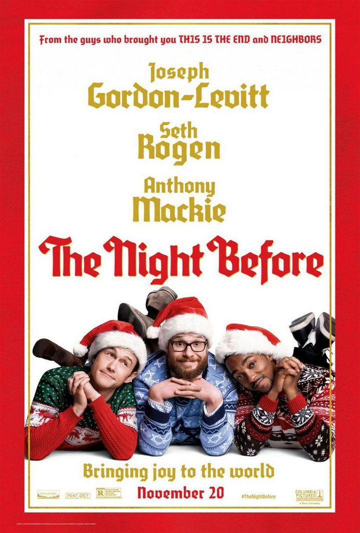 The Night Before 2015 Christmas Comedy Movie The Night Before 2015 Christmas Comedy Movies Funny Christmas Movies