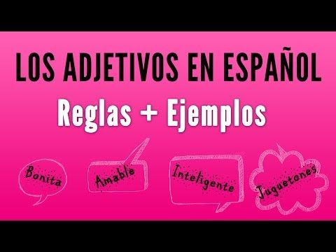 The Rules For Spanish Noun Adjective Agreement Spanishlearninglab