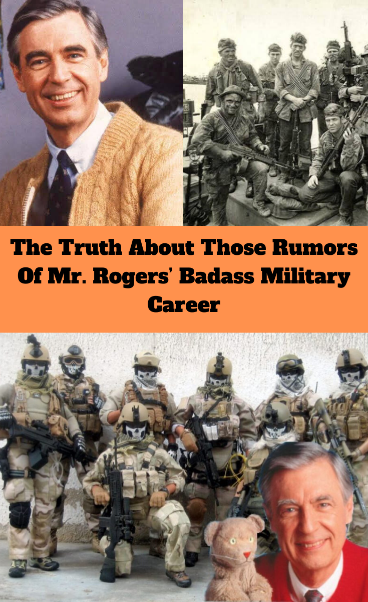 The Truth About Those Rumors Of Mr Rogers Badass Military Career In 2020 Funniest Pictures Ever Funny Pictures Military Careers