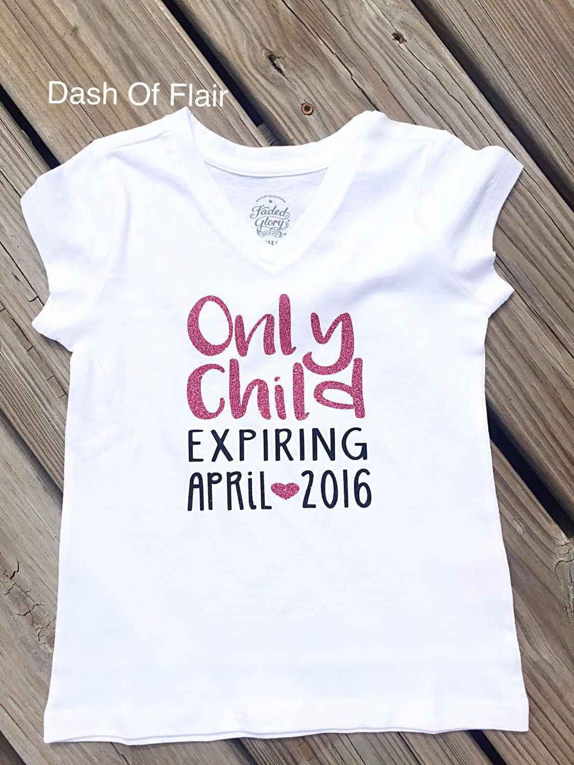 New To Dashofflair On Etsy Only Child Expiring Shirt Big Sister
