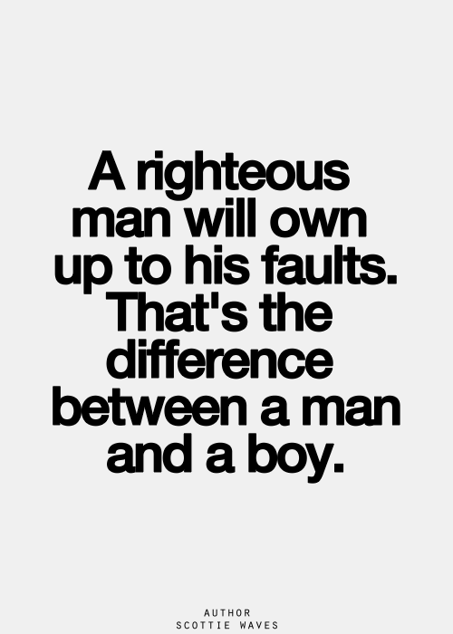 Pin By Kelly Donohue On About Men Inspirational Quotes Pictures True Quotes Quotes