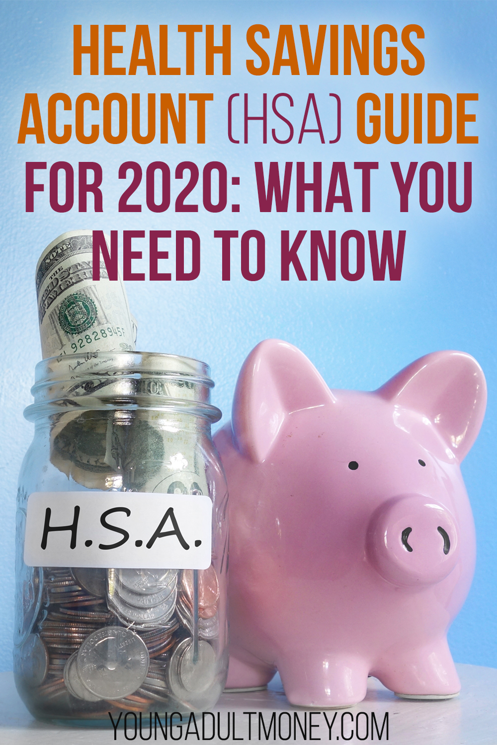 Health Savings Account Hsa Guide For 2020 In 2020 Health
