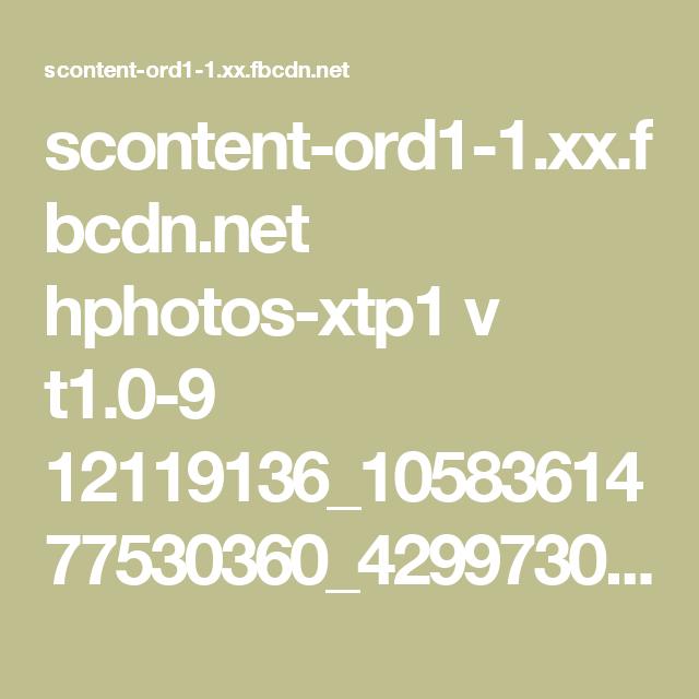 scontent-ord1-1.xx.fbcdn.net hphotos-xtp1 v t1.0-9 12119136_1058361477530360_4299730394315559586_n.jpg?oe=56933695&oh=4a838e92640e1ad796cd53643a26089d&efg=eyJpIjoidCJ9