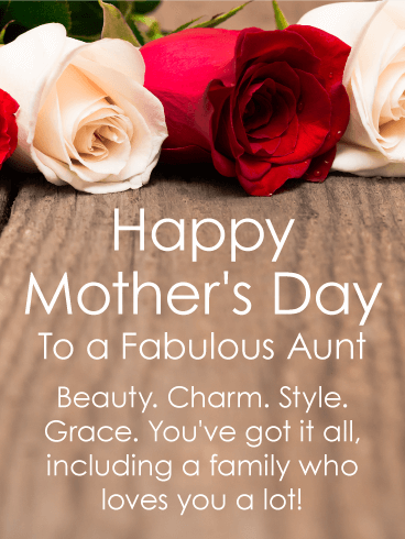 To A Fabulous Aunt Happy Mother S Day Card Birthday Greeting Cards By Davia Happy Mothers Day Wishes Happy Mother S Day Aunt Happy Mother Day Quotes