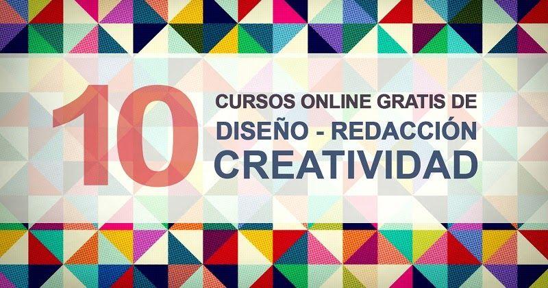 Consulta esta decena de cursos universitarios, en línea y gratuitos de Diseño, Redacción y Creatividad. ¿Te lo vas a perder?