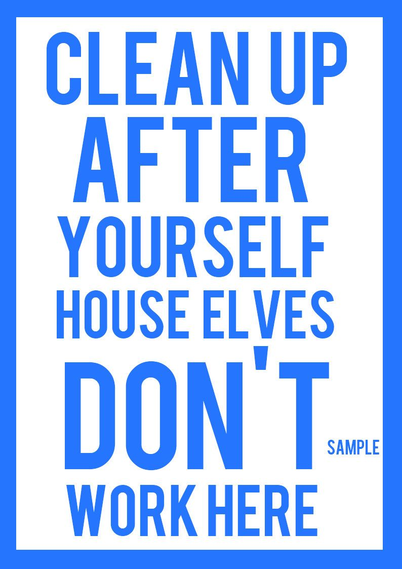 The Snape Home In The Muggle World Safety Slogans Cleaning Quotes Workplace Safety Slogans