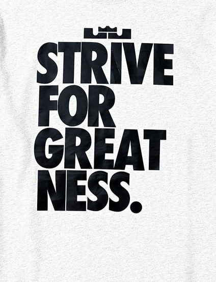 Strive For Greatness Lebron Graphic Greatful King Lebron James King Lebron