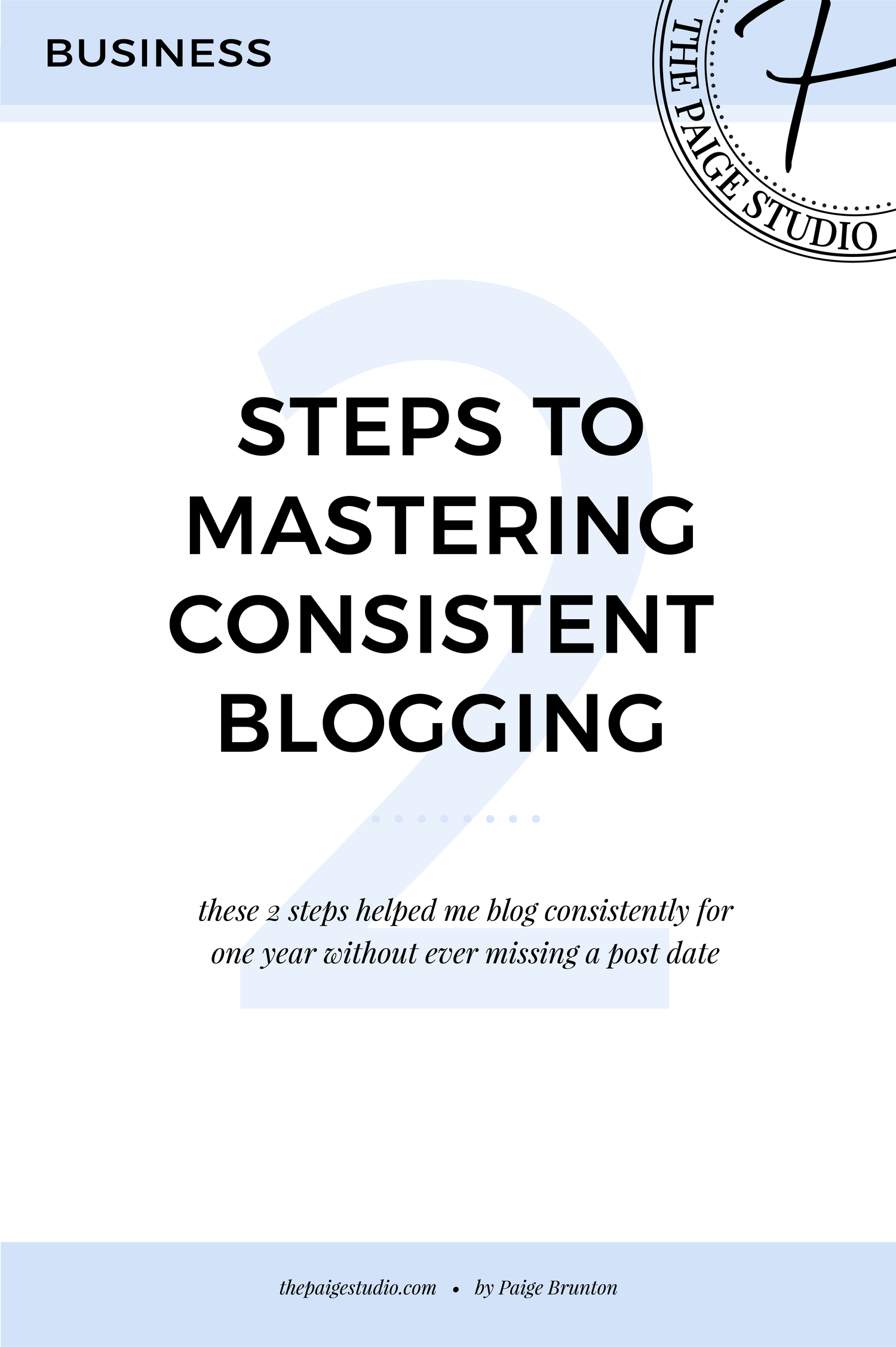 You Will Only Master Consistent Blogging After Doing These 2 Things Blog Strategy Online Business Marketing Online Business Strategy