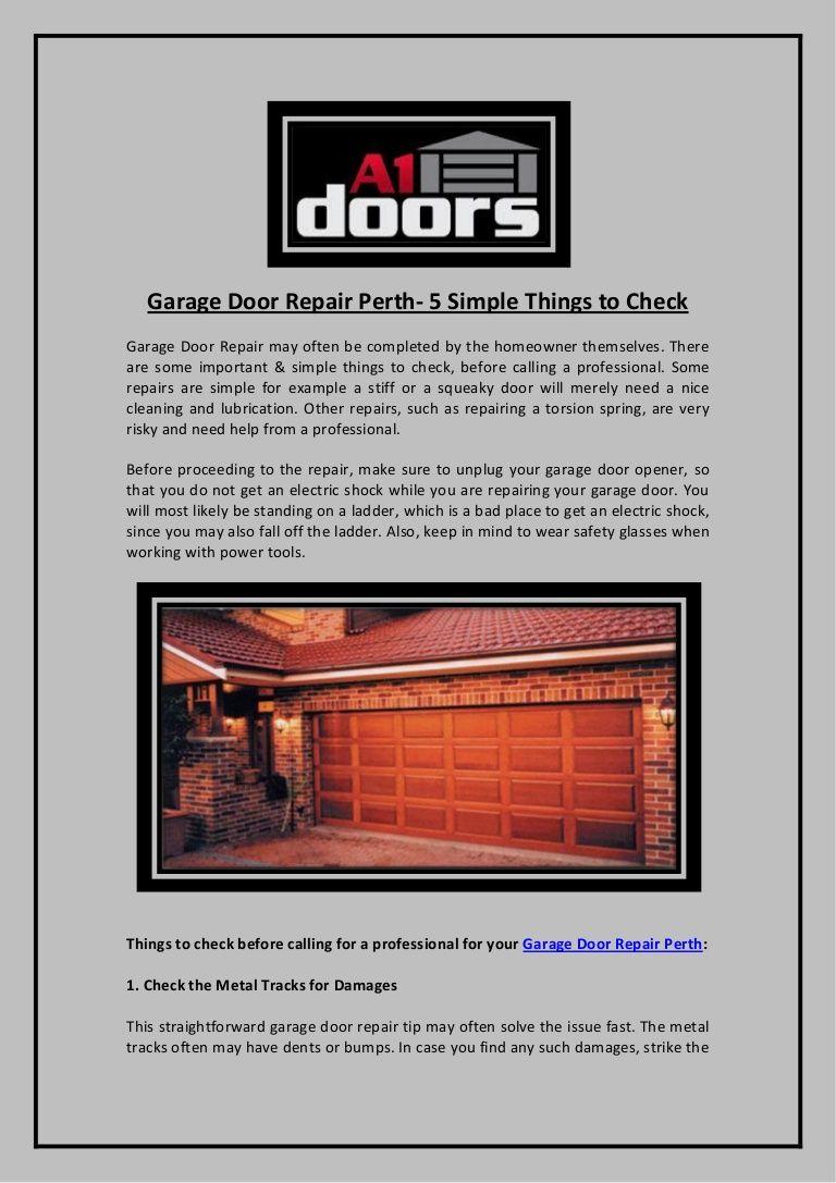 Garage Door Repair Perth 5 Simple Things To Check Garage Door Repair Garage Doors Garage Repair