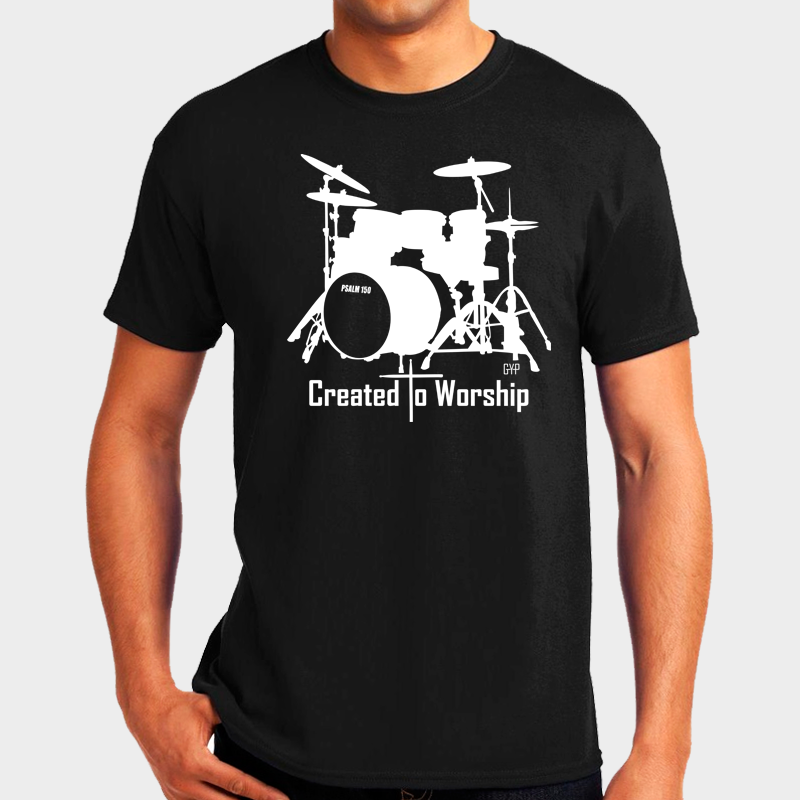 a73d7ef016 Created to Worship Drums T-Shirt | Christian Apparel from New ...
