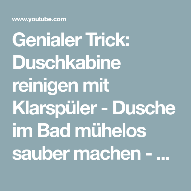 Genialer Trick: Duschkabine reinigen mit Klarspüler - Dusche ...