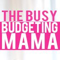 The busy budgeting Mama blog
