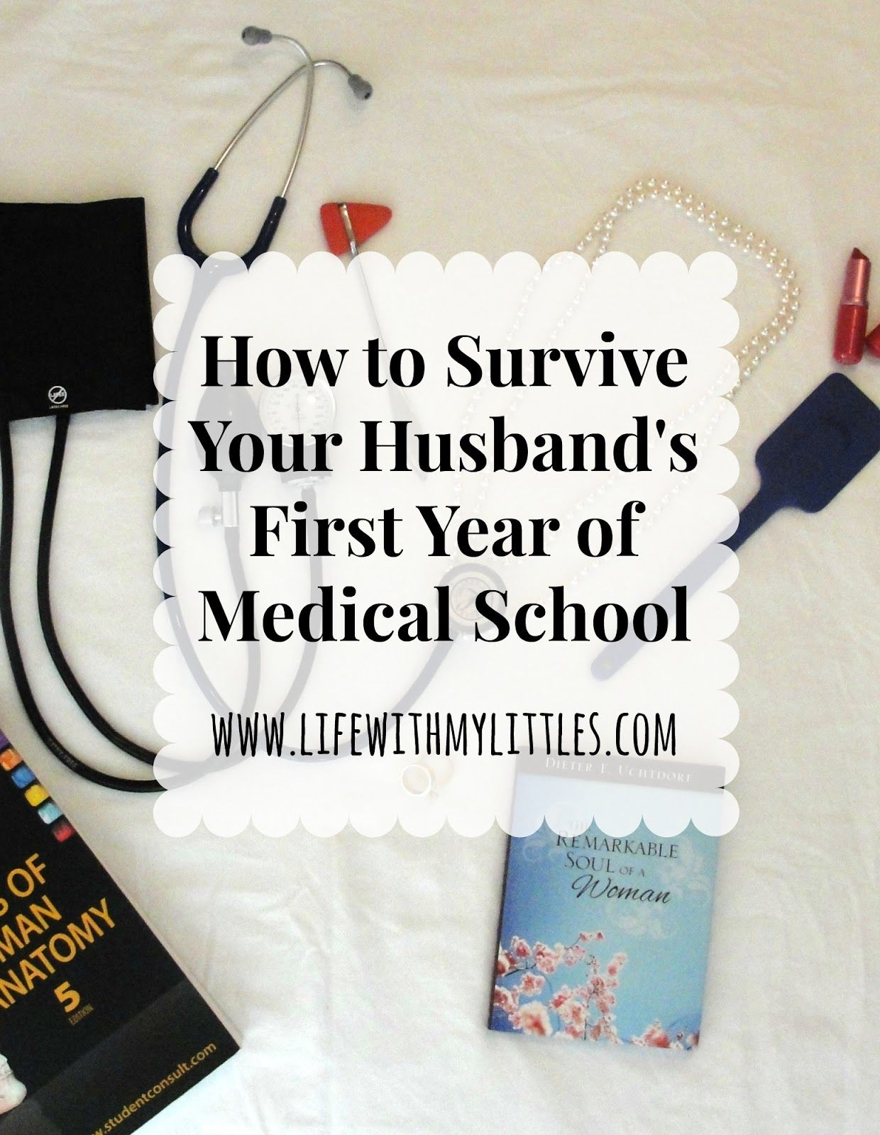 How to Survive Your Husband s First Year of Medical School