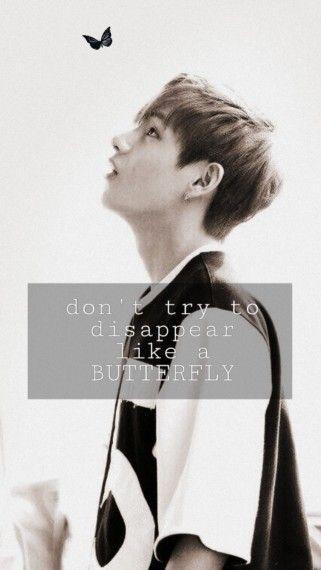 N Essayes Pas De Disparaitre Comme Un Papillon V Butterfly Bts