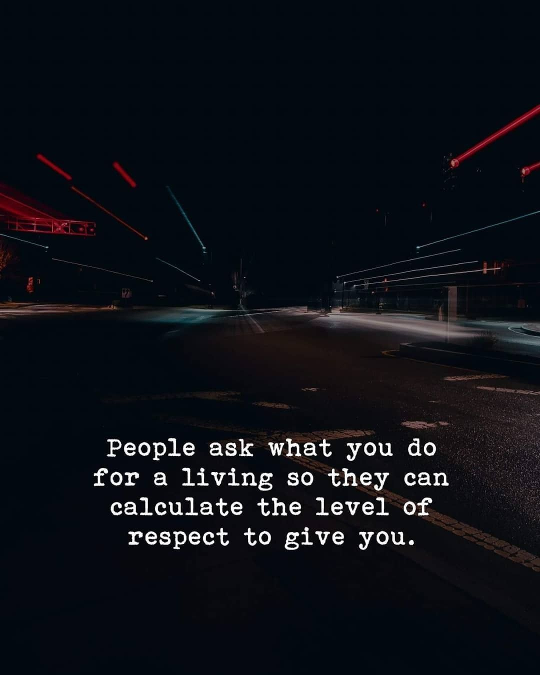 Judge People By How They Treat Others Not By Where They Work And