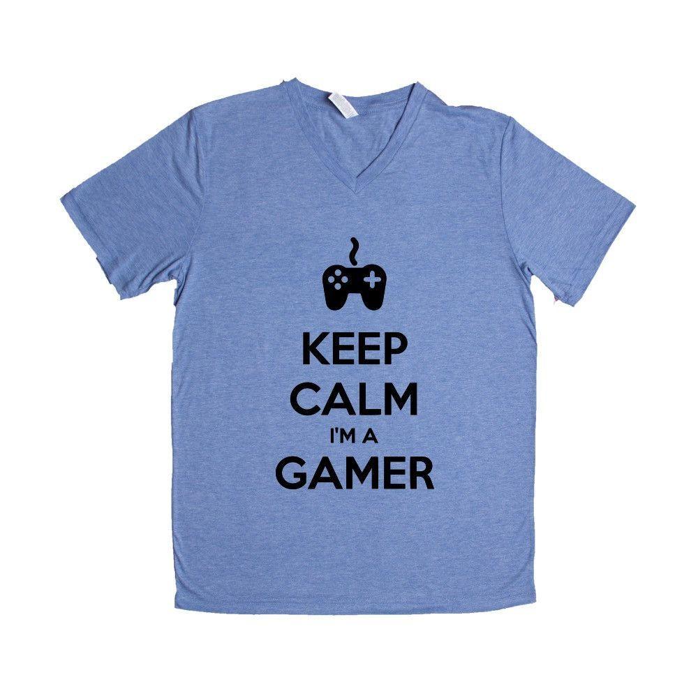 Keep Calm I'm A Gamer Game Video Games Computers Xbox Playstation PC Gaming Nerd Nerds Geek Geeks Unisex Adult T Shirt SGAL3 Unisex V Neck Shirt