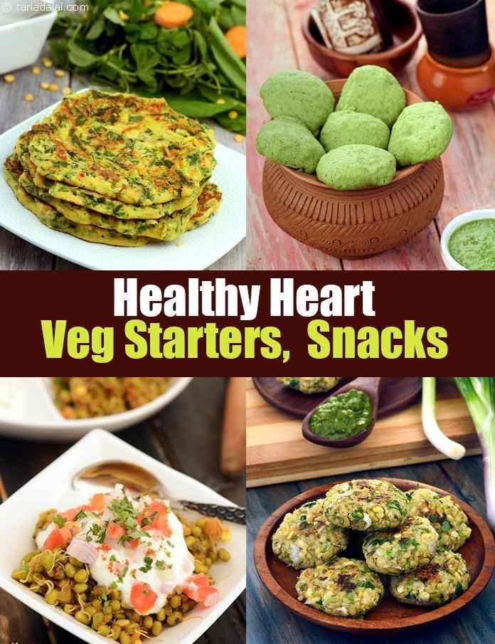 Healthy Heart Veg Starters Snack Recipes Veg Snacks Healthy Homemade Snacks Starters Recipes