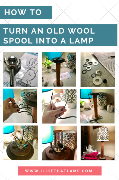 Superb How To Wire An Old Wool Spool And Give It A New Life As A Lamp Wiring Digital Resources Inamapmognl