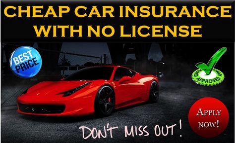 Car Insurance Companies That Accept No License 2020 In 2020