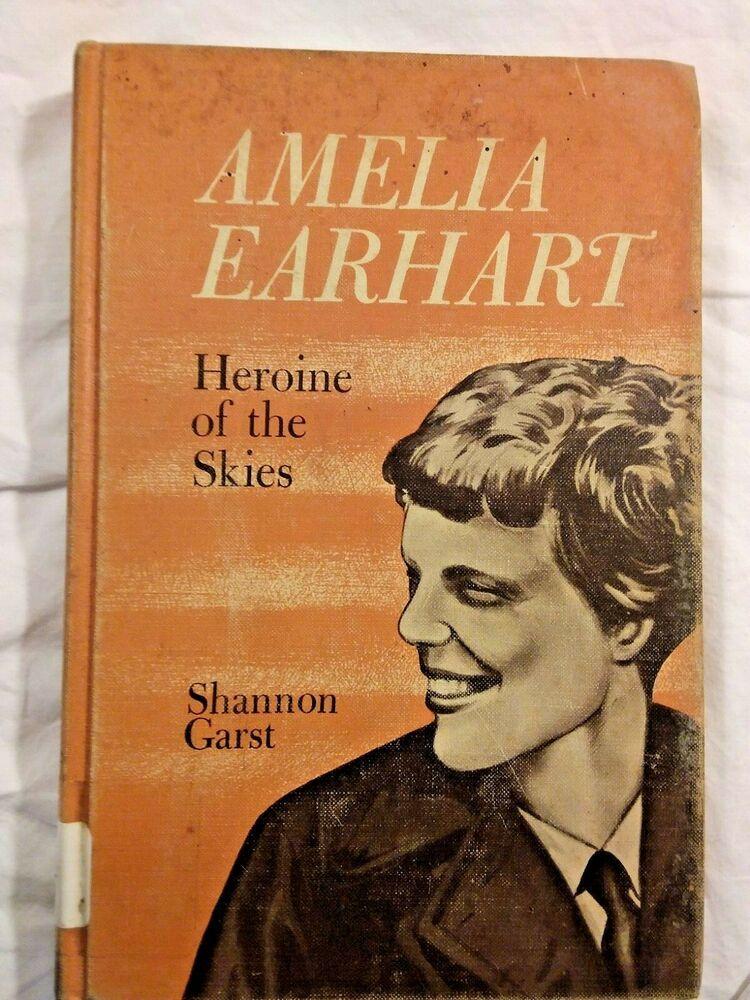 Amelia earhart heroine of the skies by shannon garst 10th