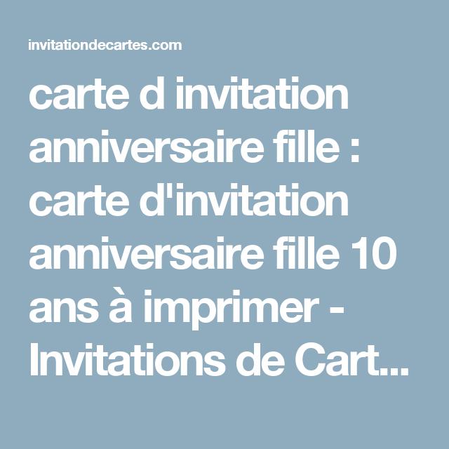 Carte D Invitation Anniversaire Fille Carte D Invitation