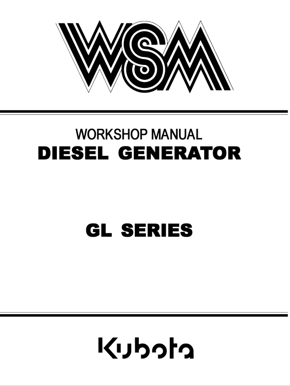 Kubota Gl Series Generator Workshop Service Manual Kubota Generation Manual