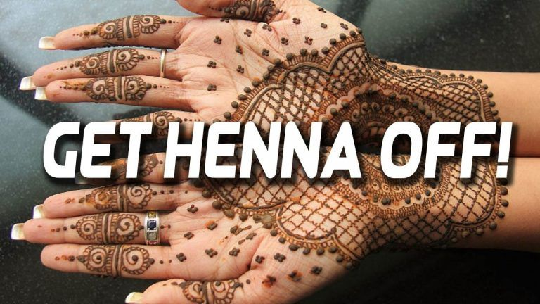 How I Can Remove The Mehndi From My Hands Instant? Remove