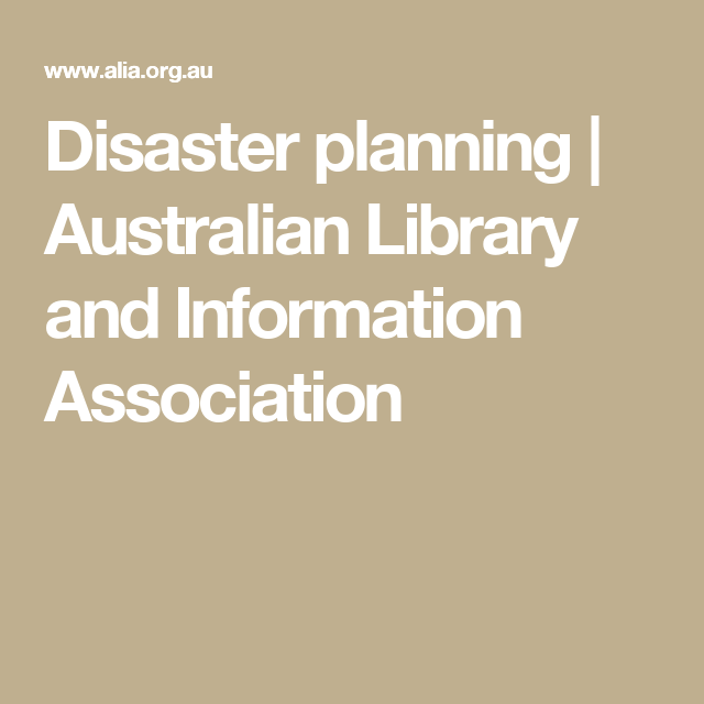 Disaster planning | Australian Library and Information Association