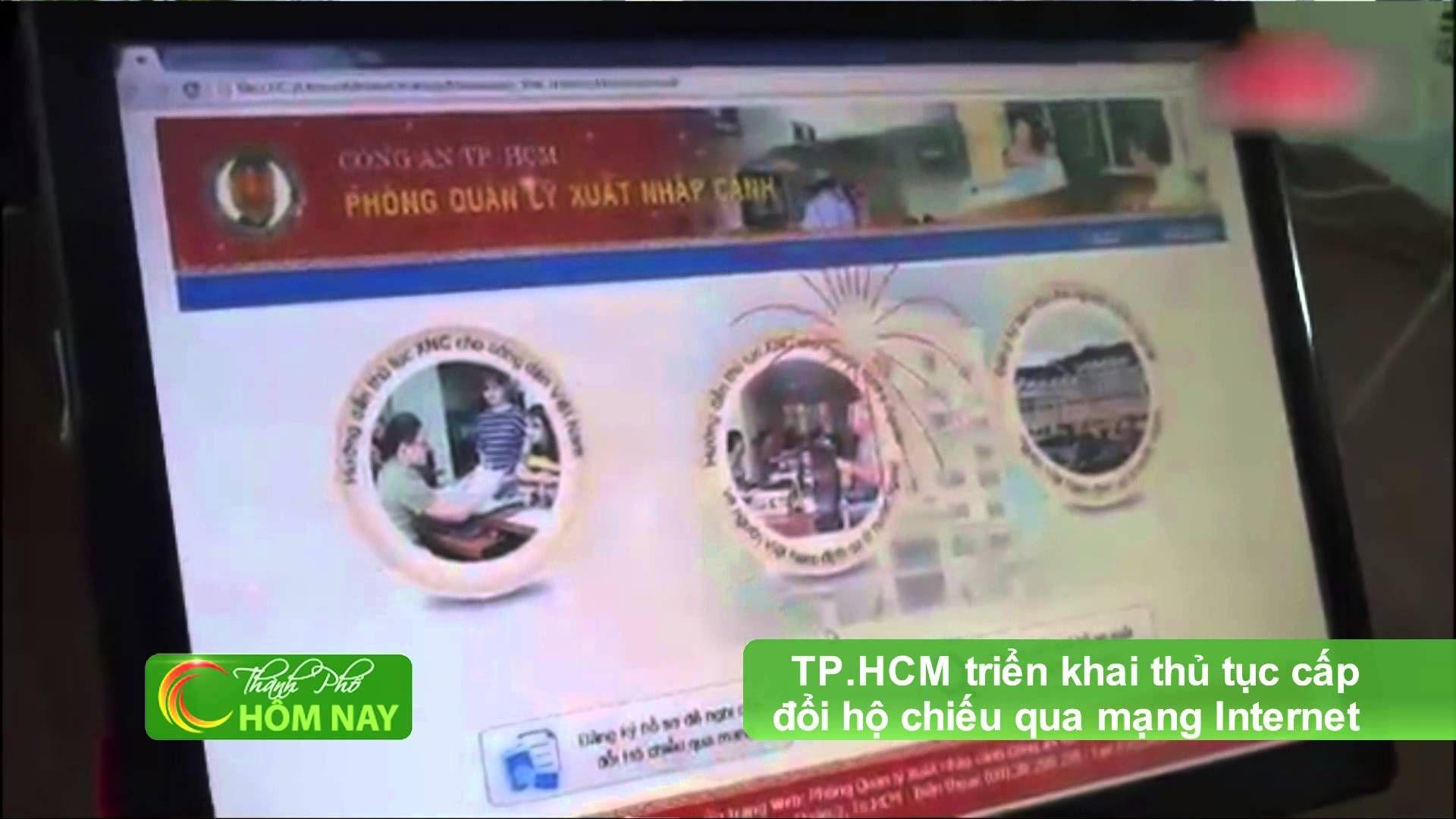 TP.HCM triển khai thủ tục cấp đổi hộ chiếu qua mạng